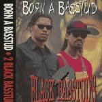 2 Black Basstuds — Don't Speak Just Step
