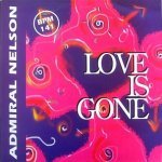 Admiral Nelson — Love Is Gone (Remix Club)