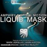 Amphiby And Spiral Motion — Liquid Mask (Original Mix)
