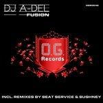 DJ A-DEL — Fusion (Sughney Remix)