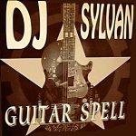 DJ Sylvan — Guitar Spell