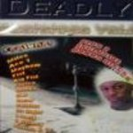 Deadly — Outro