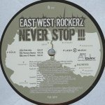 East West Rockerz — Never Stop