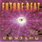 Future Beat — Destiny (Radio Edit)