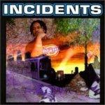 Incidents — Late Last Night