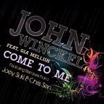 John Winckel feat. Gia Mellish — Come to Me (Chris Sen Remix)
