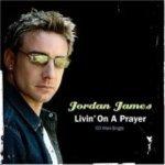 Jordan James — Livin' On A Prayer