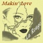 La Rouge — Makin' Love (Cut Mix)