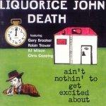 Liquorice John Death — Lucille