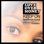Love Over Money — Keep On