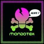 Mondotek — Alive (2-4 Grooves Remix)
