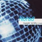 Norad — Sending all my love