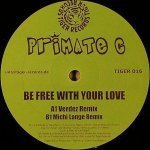 Primate C — Be Free With Your Love (Duderstadt Uplifting Remix)
