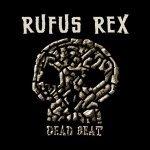 RUFUS REX — Rise Lazarus Rise