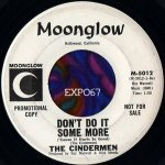 The Cindermen — Don't do It Some More