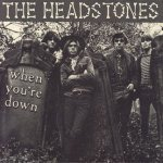 The Headstones — Bad Day Blues