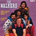 The Walkers — There's No More Corn On The Brasos