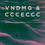VNDMG x ccceccc — Downsighs