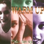 Warm Up — Take Me Up (Clubmix)