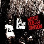 Wicked Dub Division — In the Future Jungle Rmx
