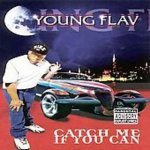 Young Flav — Catch Me If You Can